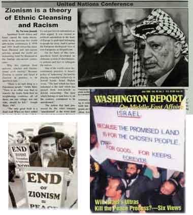 """W. REPORT, Juli 96  Sementara umat Yahudi yang menentang Zionisme secara terbuka menentang pemerintah Israel, Yahudi fanatik berpandangan: """"Tanah Terjanji adalah untuk Orang Terpilih. Selamanya. Kekal. Abadi."""" Di sampul luar Washington Report on Middle East Affairs, Yahudi fanatik digambarkan membawa spanduk dengan semboyan ini. Karena pandangan keliru seperti ini, mereka bertindak kejam atas tahanan penduduk Palestina Kristen maupun Islam."""